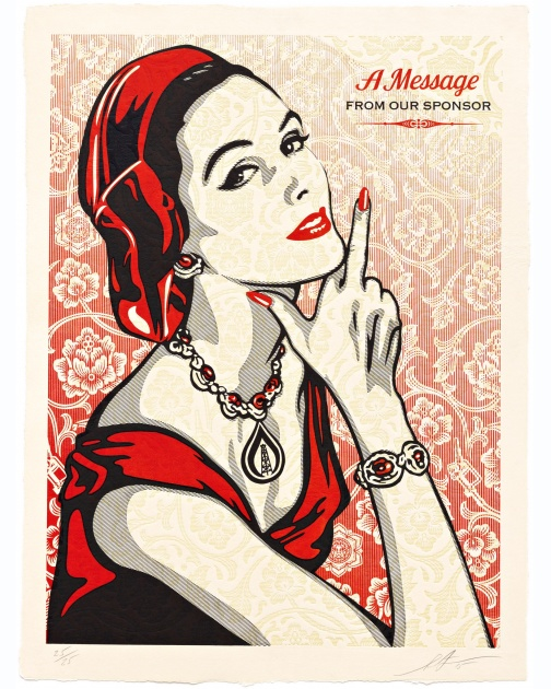 """A Message From Our Sponsor"" (2015) by Shepard Fairey"